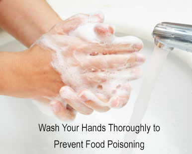 Wash your hands thoroughly to prevent food poisoning